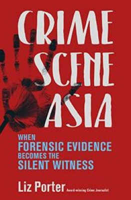 Crime Scene Asia by Liz Porter from Marshall Cavendish International (Asia) Pte Ltd in True Crime category