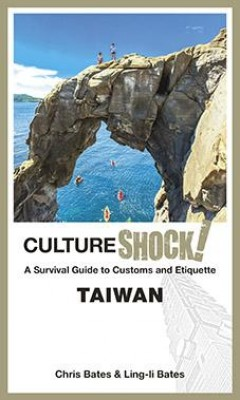CultureShock! Taiwan by Chris Bates & Ling-li Bates from  in  category