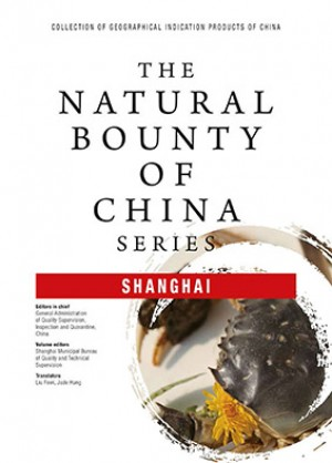 The Natural Bounty of China Series-Shanghai