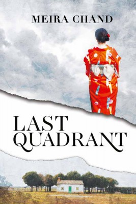 Last Quadrant by Meira Chand from Marshall Cavendish International (Asia) Pte Ltd in General Novel category