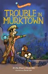 The Plano Adventures: Trouble in Murktown