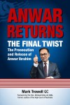 Anwar Returns: The Final Twist by Mark Trowell, QC from  in  category
