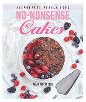 AllanBakes Really Good No-Nonsense Cakes by Allan Albert Teoh from Marshall Cavendish International (Asia) Pte Ltd in Recipe & Cooking category