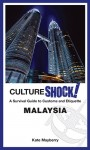 CultureShock! Malaysia by Kate Mayberry from  in  category