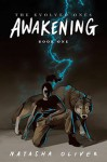 The Evolved Ones-AWAKENING Book One by Natasha Oliver from  in  category