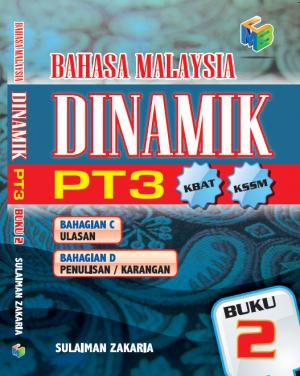 Bahasa Malaysia Dinamik PT3 Buku 2