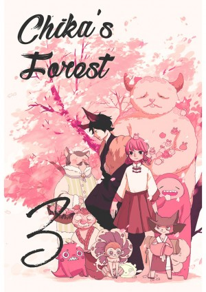 Chika's Forest Vol. 3