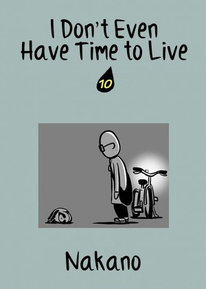 I Don't Even Have Time to Live Vol. 10