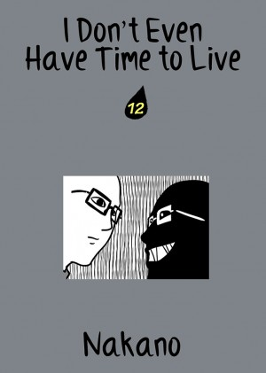I Don't Even Have Time to Live Vol. 12