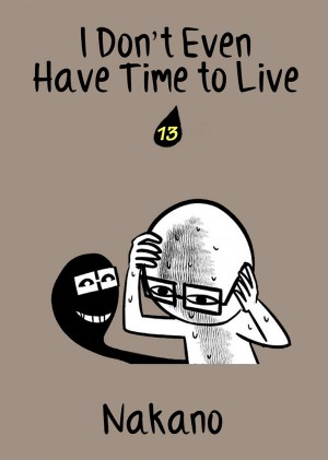 I Don't Even Have Time to Live Vol. 13