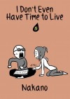I Don't Even Have Time to Live Vol. 5
