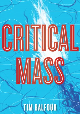 Critical Mass by Tim Balfour from  in  category