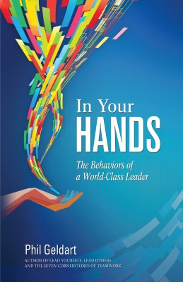In Your Hands: The Behaviors of a World Class Leader by Phil Geldart from Mint Associates Ltd in Accounting & Statistics category