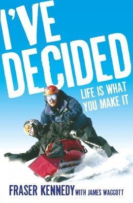 I've Decided: Life is What You Make It by Fraser Kennedy from  in  category