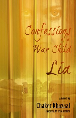 Confessions of a War Child (Lia) by Chaker Khazaal from Mint Associates Ltd in Teen Novel category