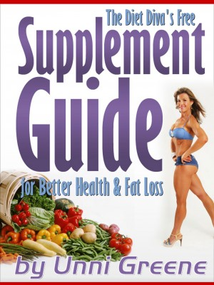 The Diet Diva's Free Supplement Guide for Better Health & Fat Loss