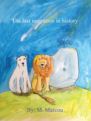 The Last Migration in History by Mario Marcou from Mint Associates Ltd in Teen Novel category