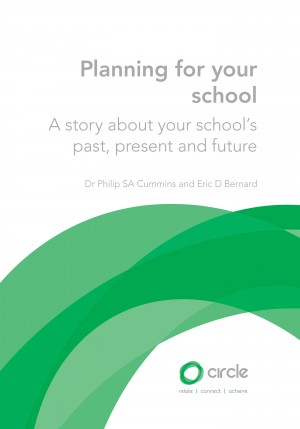 Planning for Your School: A story about your school's past, present and future by Dr Philip SA Cummins from Mint Associates Ltd in School Exercise category
