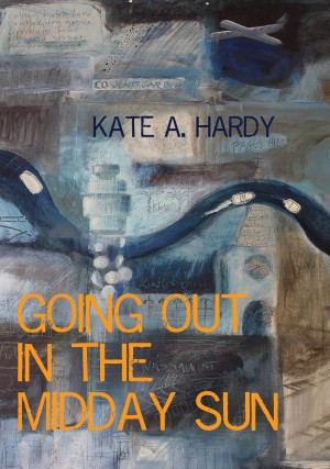 Going out in the Midday Sun by kate_a_hardy from Mint Associates Ltd in General Novel category