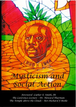 Mysticism and Social Action: Lawrence Lecture and Discussions with Dr Howard Thurman by Richard Boeke from Mint Associates Ltd in General Academics category