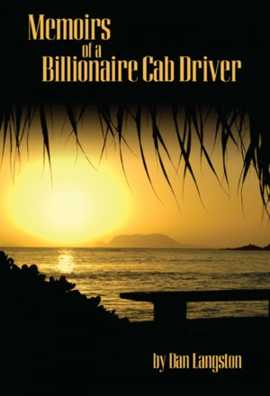 Memoirs of a Billionaire Cab Driver