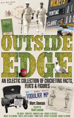 Outside Edge: An Eclectic Collection of Cricketing Facts, Feats and Figures by Marc Dawson from Mint Associates Ltd in Motivation category