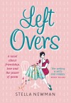 Leftovers by Stella Newman from Mint Associates Ltd in General Novel category