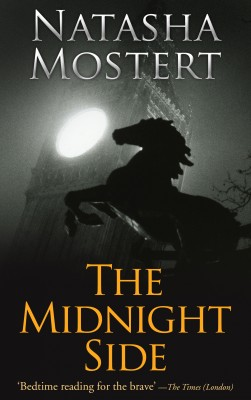 The Midnight Side by Natasha Mostert from Mint Associates Ltd in General Novel category