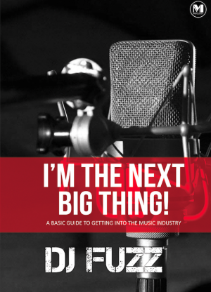 I'm The Next Big Thing! by DJ Fuzz from Mixology Music Sdn Bhd in General Academics category