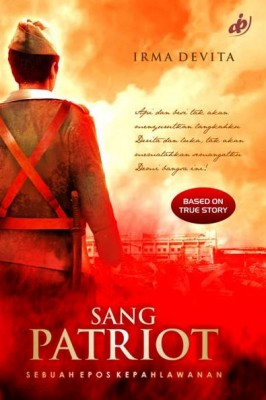 Sang Patriot by Irma Devita from Mizan Publika, PT in General Novel category
