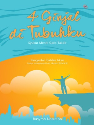 4 Ginjal di Tubuhku by Basyrah Nasution from Mizan Publika, PT in Children category