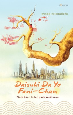 Daisuki Da Yo, Fanni-Chan by Winda Fitriani / Winda Krisnadefa from Mizan Publika, PT in Indonesian Novels category