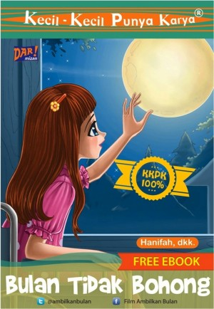 Bulan Tidak Bohong by Hanifah, dkk. from Mizan Publika, PT in Indonesian Novels category
