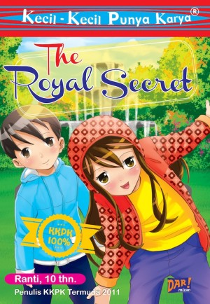 KKPK: The Royal Secret by Tasnima Ranti Weningtyas from Mizan Publika, PT in Children category