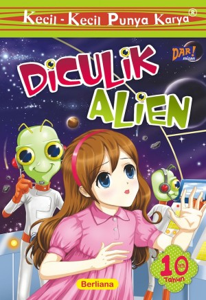 KKPK: Diculik Alien by Berliana Putri Muliatama from Mizan Publika, PT in Children category