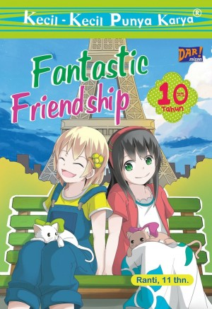 KKPK: Fantastic Friendship by Tasnima Ranti Weningtyas from Mizan Publika, PT in Children category