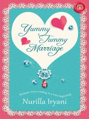 Yummy Tummy Marriage by nurilla iryani from Mizan Publika, PT in Indonesian Novels category