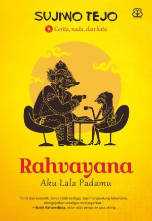 Rahvayana: Aku Lala Padamu by Sujiwo Tedjo from Mizan Publika, PT in Indonesian Novels category
