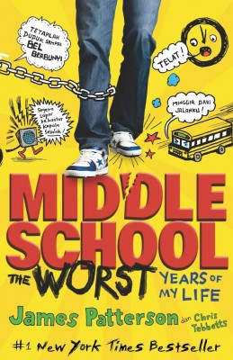 Middle School by James Patterson, Chris Tebbetts from Mizan Publika, PT in Indonesian Novels category
