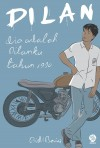 Dilan: Dia Adalah Dilanku tahun 1990 by Pidie Baiq from  in  category