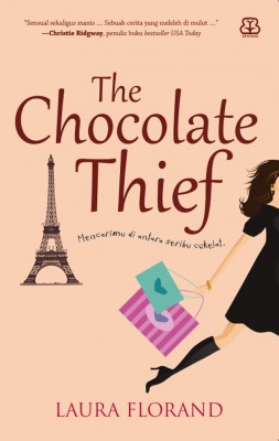 The Chocolate Thief by Laura Florand from Mizan Publika, PT in Indonesian Novels category