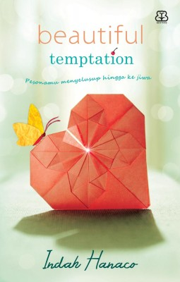 Beautiful Temptation by Indah Hanaco from Mizan Publika, PT in General Novel category