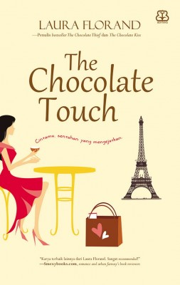 The Chocolate Touch by Laura Florand from Mizan Publika, PT in Indonesian Novels category