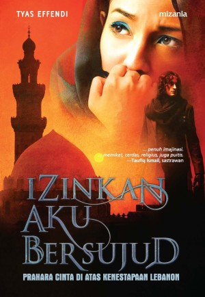 Izinkan Aku Bersujud by Tyas Effendi from Mizan Publika, PT in General Novel category