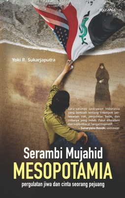 Serambi Mujahid Mesopotamia by Yoki R. Sukarjaputra from Mizan Publika, PT in Teen Novel category