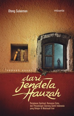 Dari Jendela Hauzah by Otong Sulaeman from  in  category