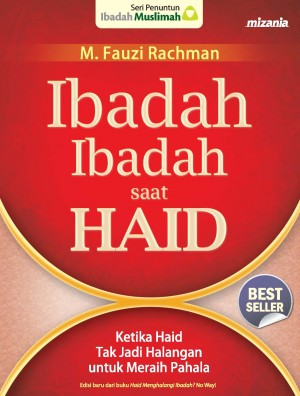 Ibadah-Ibadah Saat Haid by M. Fauzi Rachman from Mizan Publika, PT in Religion category