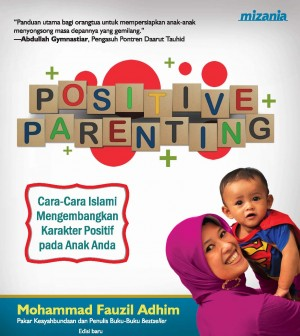 Positive Parenting by Muhammad Fauzil Adhim from  in  category