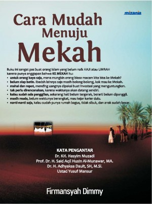 Cara Mudah menuju Mekah by Firmansyah Dimmy from Mizan Publika, PT in Religion category