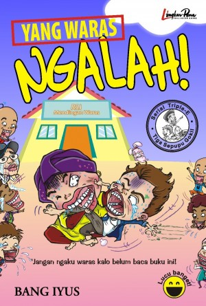 Yang Waras Ngalah by Bang Iyus from Mizan Publika, PT in Novel Indonesia ,Anak-anak ,Novel Umum categories